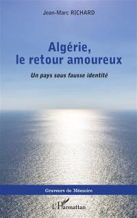 Algérie, le retour amoureux
