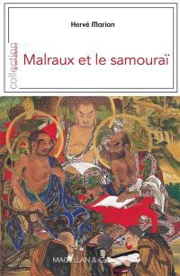 Malraux et le samouraï