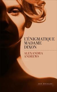 L'énigmatique madame Dixon
