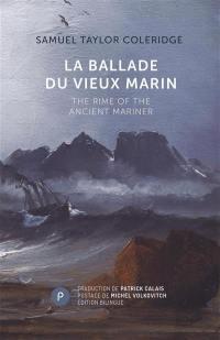 La ballade du vieux marin = The rime of the ancient mariner