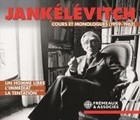 Cours et monologues (1959-1962)