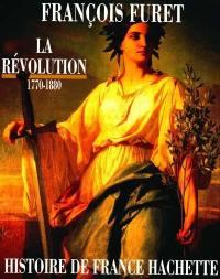 Histoire de France Hachette. Volume 4, La Révolution