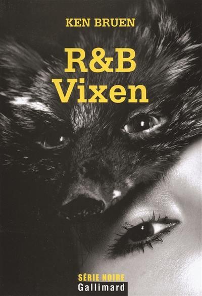 R & B, Vixen