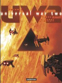 Universal war two. Volume 1, Le temps du désert