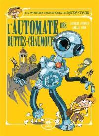 Les aventures fantastiques de Sacré Coeur. Volume 11, L'automate des Buttes-Chaumont