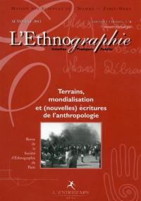 Ethnographie (L'). n° 6, Terrains, mondialisation et nouvelles écritures de l'anthropologie