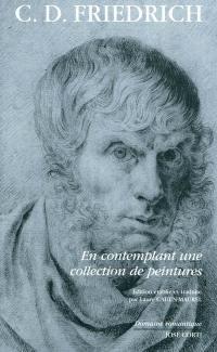 En contemplant une collection de peintures