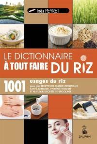 Le dictionnaire à tout faire du riz