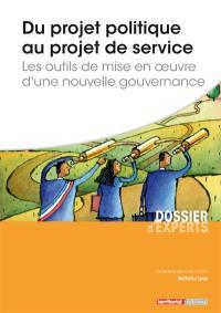 Du projet politique au projet de service