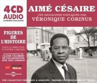 Aimé Césaire, une biographie expliquée