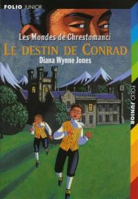 Les mondes de Chrestomanci, Le destin de Conrad