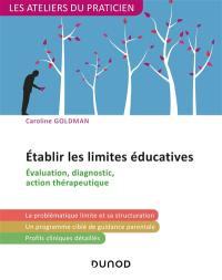Etablir les limites éducatives