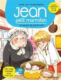 Jean, petit marmiton. Volume 8, Un dessert de grand-mère
