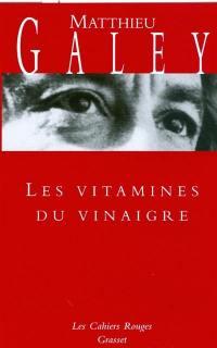 Les vitamines du vinaigre : histoires
