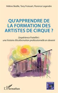 Qu'apprendre de la formation des artistes de cirque ?