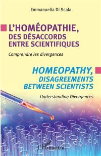 L'homéopathie, des désaccords entre scientifiques
