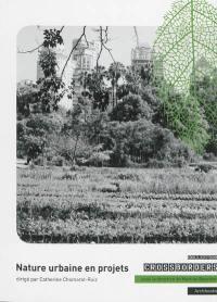 Nature urbaine en projets