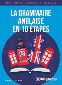 La grammaire anglaise en 10 étapes