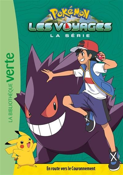 Pokémon. Volume 8, En route vers le couronnement