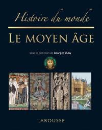 Histoire du monde, Le Moyen Age