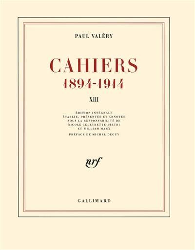 Cahiers. Volume 13, Mars 1914-janvier 1915