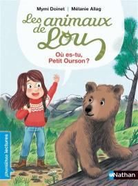 Les animaux de Lou, Où es-tu, petit ourson ?