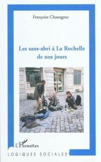 Les sans-abri à La Rochelle de nos jours