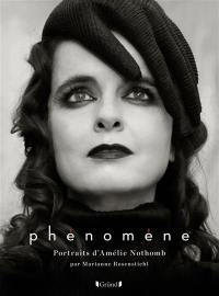 Phénomène : portraits d'Amélie Nothomb