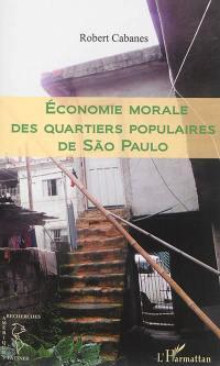 Economie morale des quartiers populaires de São Paulo