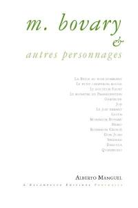 M. Bovary & autres personnages