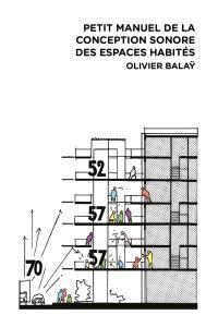 Petit manuel de la conception sonore des espaces habités
