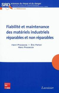 Fiabilité et maintenance des matériels industriels réparables et non réparables