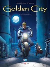 Golden city. Volume 11, Les fugitifs