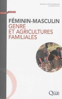Féminin-masculin, genre et agricultures familiales