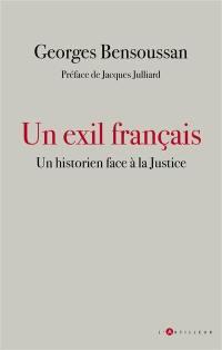 Un exil français : un historien face à la justice