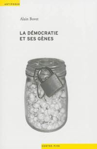 La démocratie et ses gènes