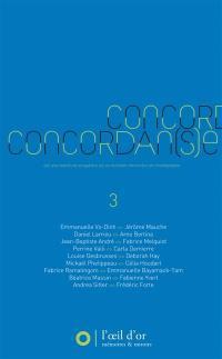 Concordan(s)e. Volume 3, 2012-2013