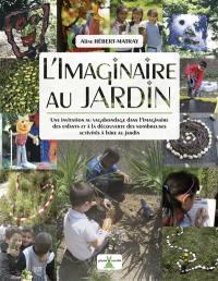 L'imaginaire au jardin