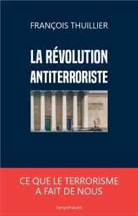 La révolution antiterroriste
