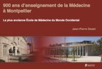 900 ans d'enseignement de la médecine à Montpellier