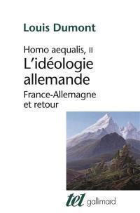 Homo aequalis. Volume 2, L'idéologie allemande