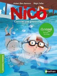 Nico, Comme une grenouille !