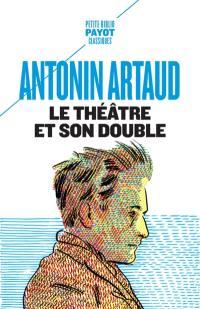 Le théâtre et son double