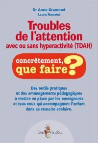 Troubles de l'attention avec ou sans hyperactivité (TDA-H)