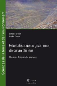 Géostatistique de gisements de cuivre chiliens