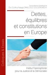 Dettes, équilibres et constitutions en Europe