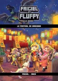 Frigiel et Fluffy. Volume 3, Le festival de Dragonia