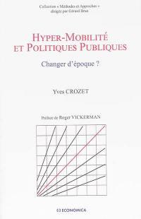 Hyper-mobilité et politiques publiques