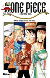 One Piece : édition originale. Vol. 34. Water Seven, la cité sur l'eau