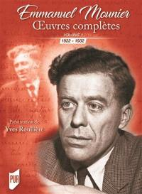 Oeuvres complètes. Volume 1, 1922-1932